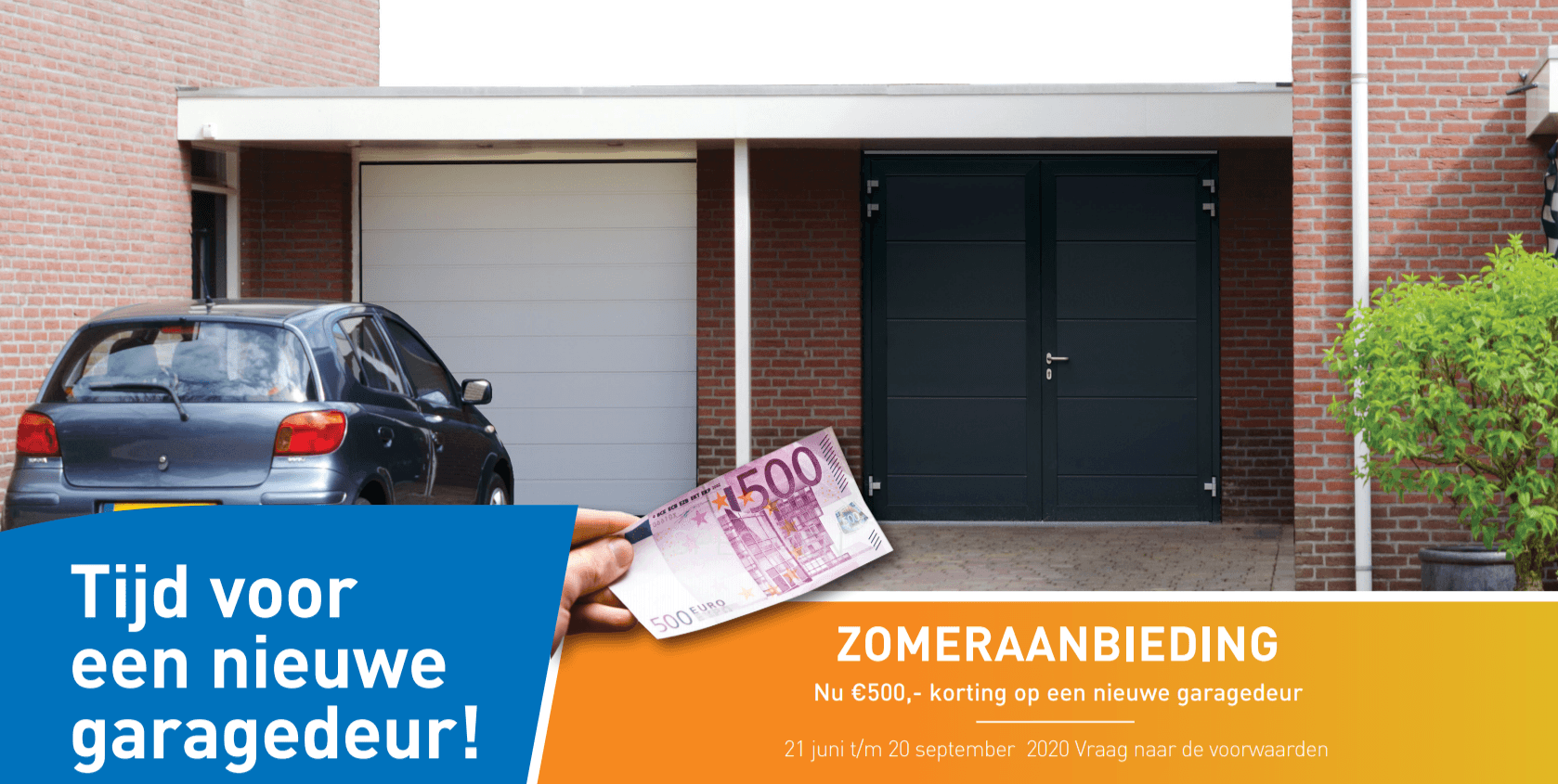 Zomeraanbieding: €500 korting op nieuwe garagedeur